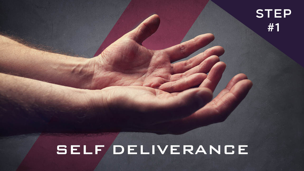 Self Deliverance - Part 1