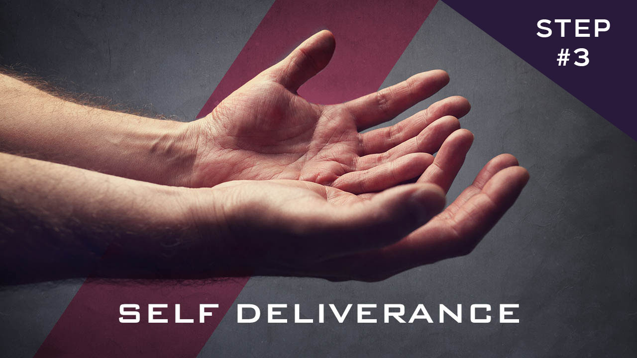 Self Deliverance - Part 3